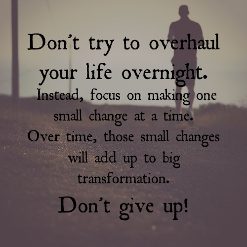 Dont-Try-to-Overhaul-Your-Life-Overnight